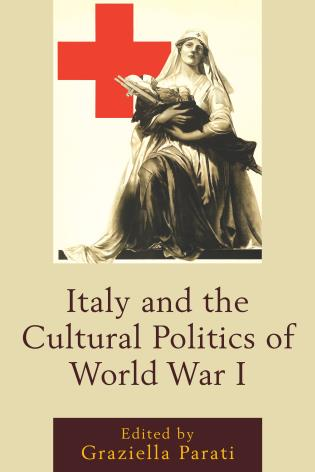 Cover image for the book Italy and the Cultural Politics of World War I