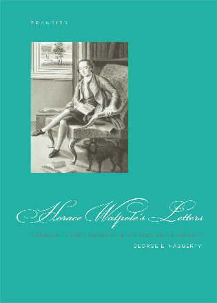 Cover image for the book Horace Walpole's Letters: Masculinity and Friendship in the Eighteenth Century