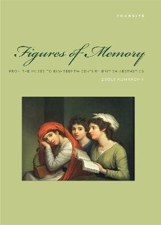 Cover image for the book Figures of Memory: From the Muses to Eighteenth-Century British Aesthetics