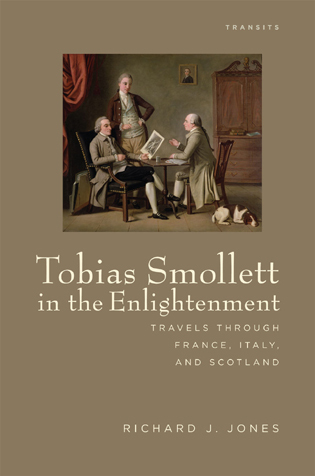 Cover image for the book Tobias Smollett in the Enlightenment: Travels through France, Italy, and Scotland