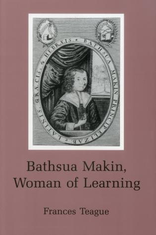 Cover image for the book Bathsua Makin: Woman of Learning