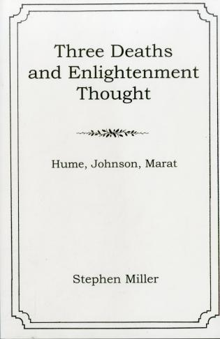 Cover image for the book Three Deaths and Enlightenment Thought: Hume, Johnson, Marat