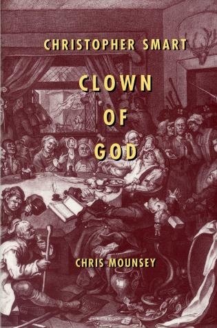 Cover image for the book Christopher Smart: Clown of God