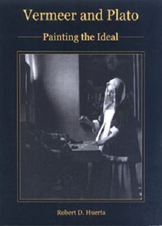 Cover image for the book Vermeer and Plato: Painting the Ideal