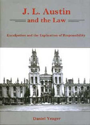 Cover image for the book J.L. Austin and the Law: Exculpation and the Explication of Responsibility