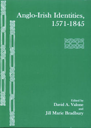 Cover image for the book Anglo-Irish Identities, 1571-1845