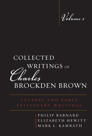 Cover image for the book Collected Writings of Charles Brockden Brown: Letters and Early Epistolary Writings, Volume 1
