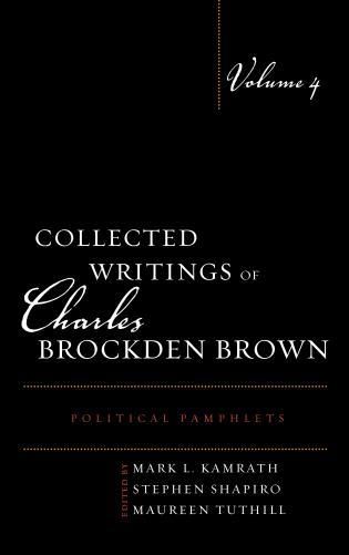 Cover image for the book Collected Writings of Charles Brockden Brown: Political Pamphlets, Volume 4
