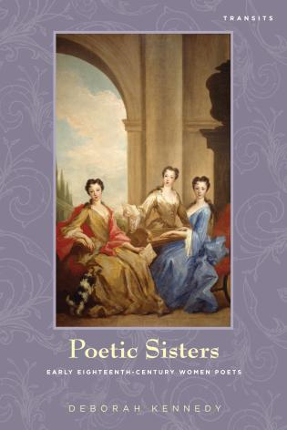 Cover image for the book Poetic Sisters: Early Eighteenth-Century Women Poets