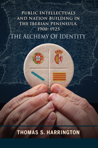 Cover image for the book Public Intellectuals and Nation Building in the Iberian Peninsula, 1900–1925: The Alchemy of Identity