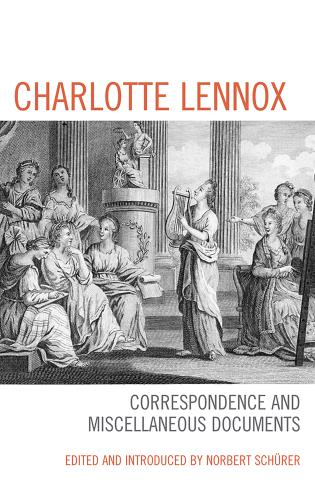 Cover image for the book Charlotte Lennox: Correspondence and Miscellaneous Documents