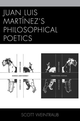 Cover image for the book Juan Luis Martínez's Philosophical Poetics