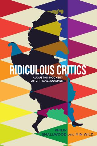 Cover image for the book Ridiculous Critics: Augustan Mockery of Critical Judgment