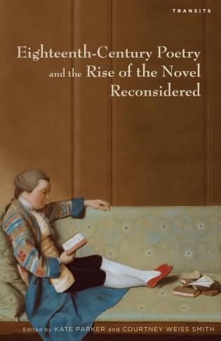 Cover image for the book Eighteenth-Century Poetry and the Rise of the Novel Reconsidered