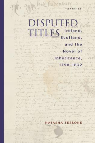 Cover image for the book Disputed Titles: Ireland, Scotland, and the Novel of Inheritance, 1798–1832