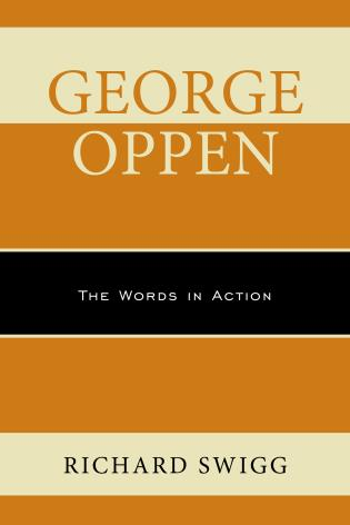 Cover image for the book George Oppen: The Words in Action