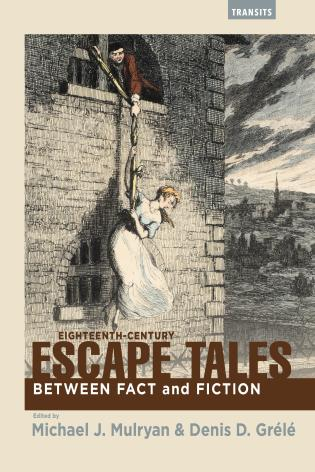 Cover image for the book Eighteenth-Century Escape Tales: Between Fact and Fiction