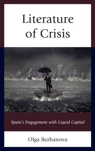 Cover image for the book Literature of Crisis: Spain's Engagement with Liquid Capital
