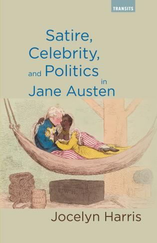 Cover image for the book Satire, Celebrity, and Politics in Jane Austen