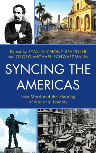 Cover image for the book Syncing the Americas: José Martí and the Shaping of National Identity