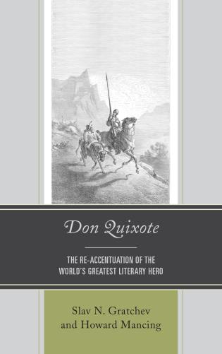 Cover image for the book Don Quixote: The Re-accentuation of the World's Greatest Literary Hero