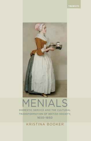 Cover image for the book Menials: Domestic Service and the Cultural Transformation of British Society, 1650–1850
