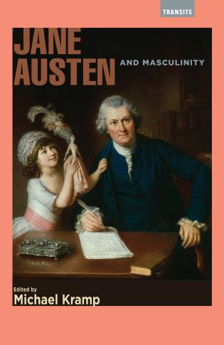 Cover image for the book Jane Austen and Masculinity