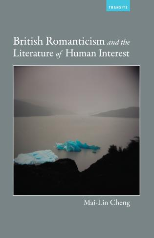 Cover image for the book British Romanticism and the Literature of Human Interest