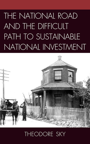 Cover image for the book The National Road and the Difficult Path to Sustainable National Investment