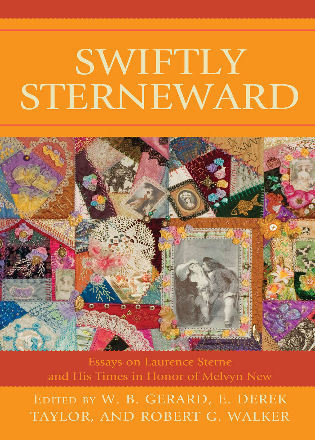 Cover image for the book Swiftly Sterneward: Essays on Laurence Sterne and His Times in Honor of Melvyn New