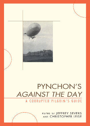 Pynchons Against the Day: A Corrupted Pilgrims Guide