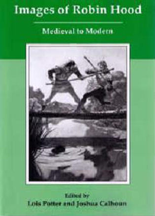 Cover image for the book Images of Robin Hood: Medieval to Modern