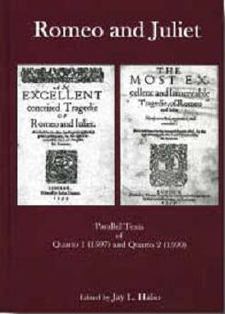 Cover image for the book Romeo and Juliet: Parallel Texts of Quarto I (1597) and Quarto 2 (1599)