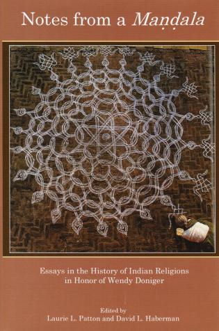 Cover image for the book Notes from a Mandala: Essays in the History of Indian Religions in Honor of Wendy Doniger