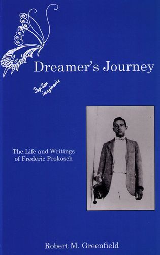 Cover image for the book Dreamer's Journey: The Life and Writings of Frederic Prokosch