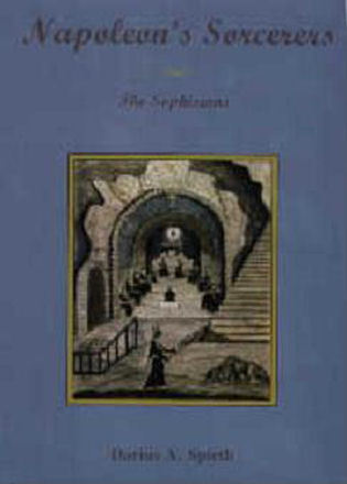 Cover image for the book Napoleon's Sorcerers: The Sophisians