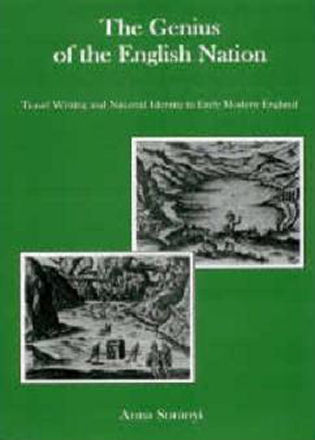 Cover image for the book The Genius of the English Nation: Travel Writing and National Identity in Early Modern England