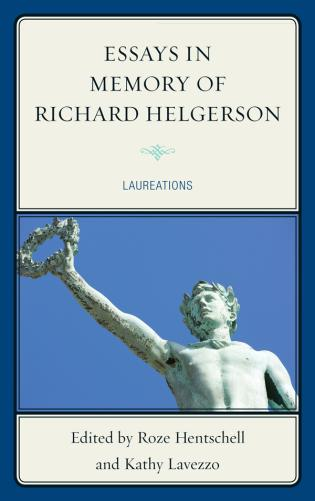 Cover image for the book Essays in Memory of Richard Helgerson: Laureations