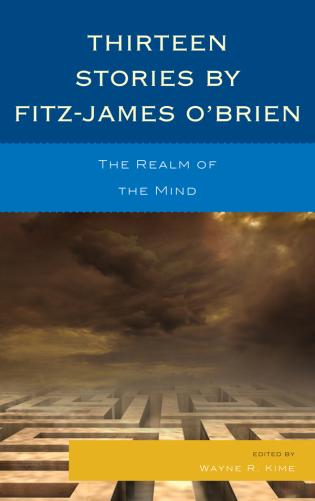 Cover image for the book Thirteen Stories by Fitz-James O'Brien: The Realm of the Mind