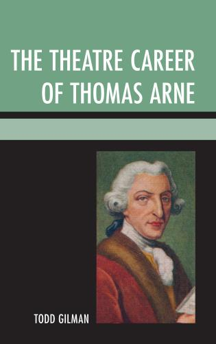 Cover image for the book The Theatre Career of Thomas Arne
