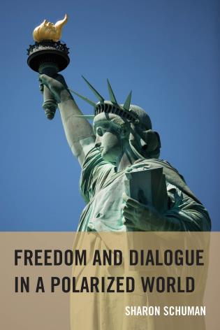 Cover image for the book Freedom and Dialogue in a Polarized World
