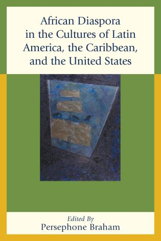 Cover image for the book African Diaspora in the Cultures of Latin America, the Caribbean, and the United States