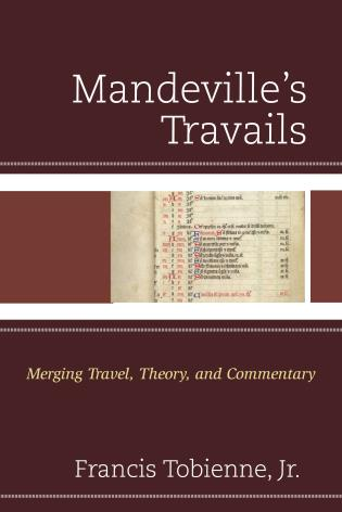 Cover image for the book Mandeville's Travails: Merging Travel, Theory, and Commentary