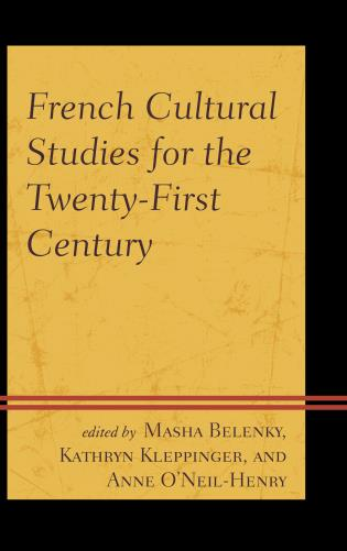 Cover image for the book French Cultural Studies for the Twenty-First Century