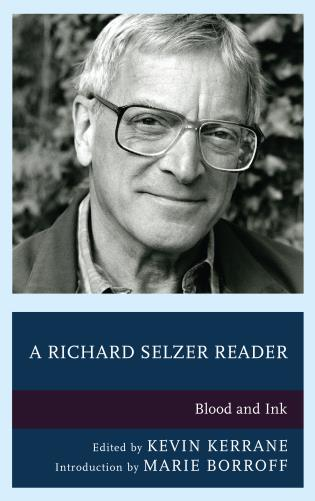 Cover image for the book A Richard Selzer Reader: Blood and Ink