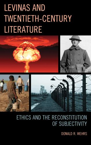 Cover image for the book Levinas and Twentieth-Century Literature: Ethics and the Reconstitution of Subjectivity