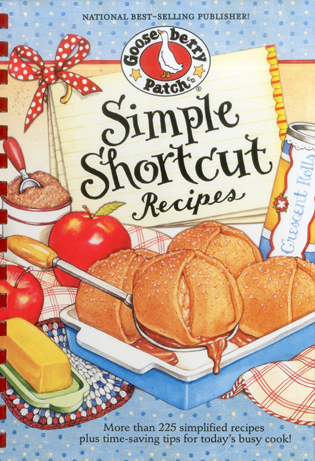 Cover image for the book Simple Shortcut Recipes: More than 225 Simplified Recipes Plus Time-Saving Tips for Today's Busy Cook!