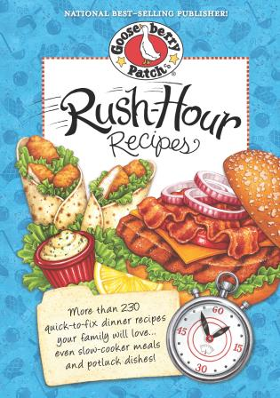 Cover image for the book Rush-Hour Recipes: Over 230 Quick to Fix Dinner RecipesYour Family Will Love...Even Slow-Cooker Meals and Potluck Dishes!