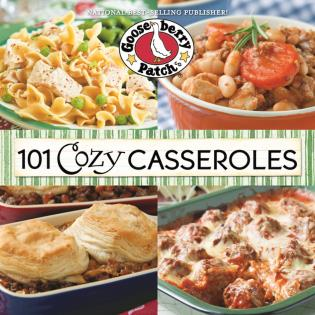 Cover image for the book 101 Cozy Casseroles