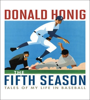 Cover image for the book The Fifth Season: Tales of My Life in Baseball
